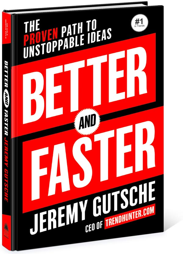 Better and Faster Jeremy Gutsche